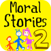 Moral Stories - Part 2  with video/voice recording by Tidels